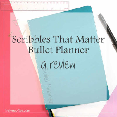 Scribbles That Matter Bullet Planner: a review
